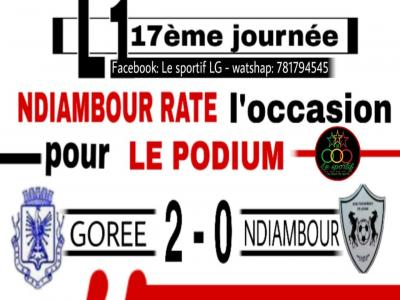 17e JOURNÉE LIGUE 1 STARTIMES : NDIAMBOUR RATE LE PODIUM